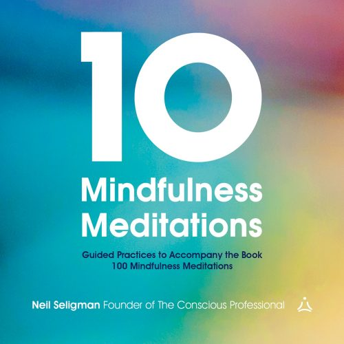 10 Mindfulness Meditations with Neil Seligman