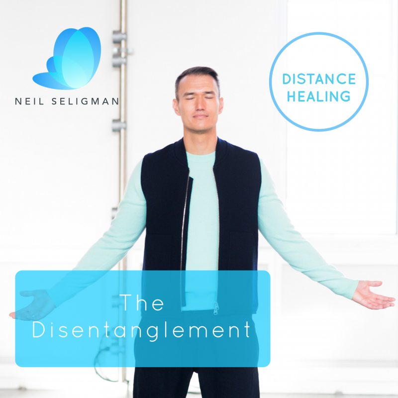 The Disentanglement Distance Healing with Neil Seligman